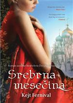 Srebrna mesecina - Kate Furnivall (Under The Blood-Red Sky)